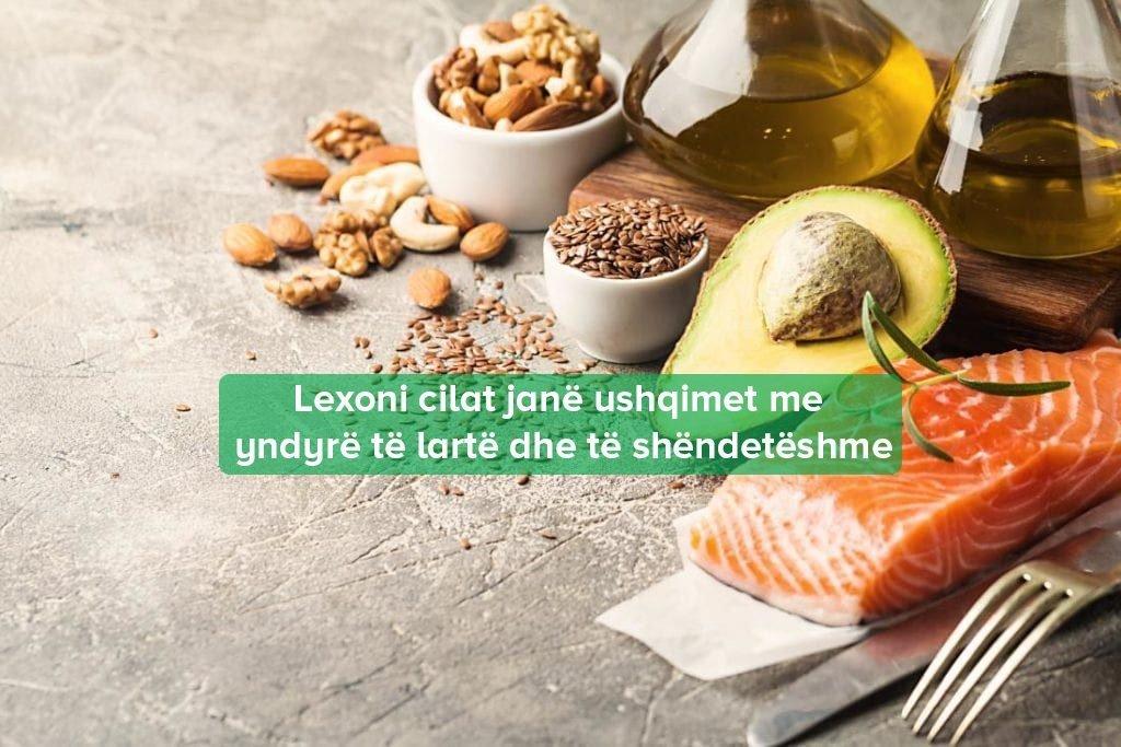 Ushqimet Shëndetshme Yndyrë