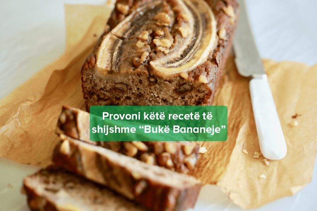 A ke Dëgjuar Ndonjëherë Për Bukë Bananeje