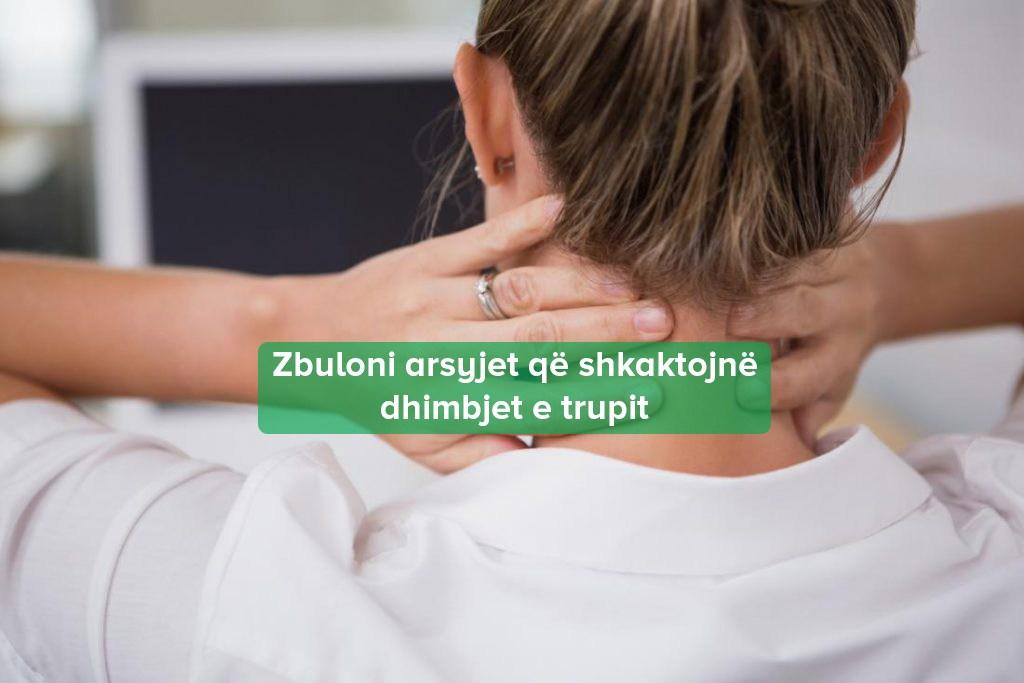 Dhimbjet Trupit Shkaktarët
