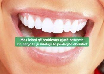 Kujdesja për Dhëmbët