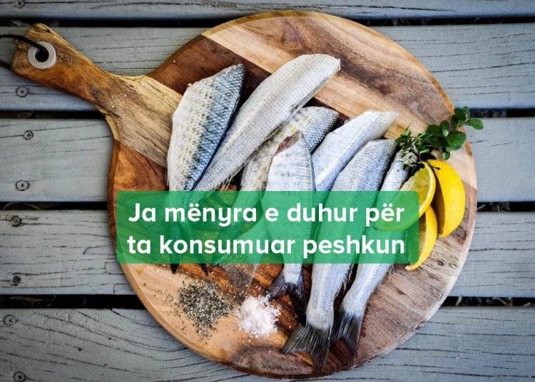 Si Duhet të Konsumojmë Peshkun