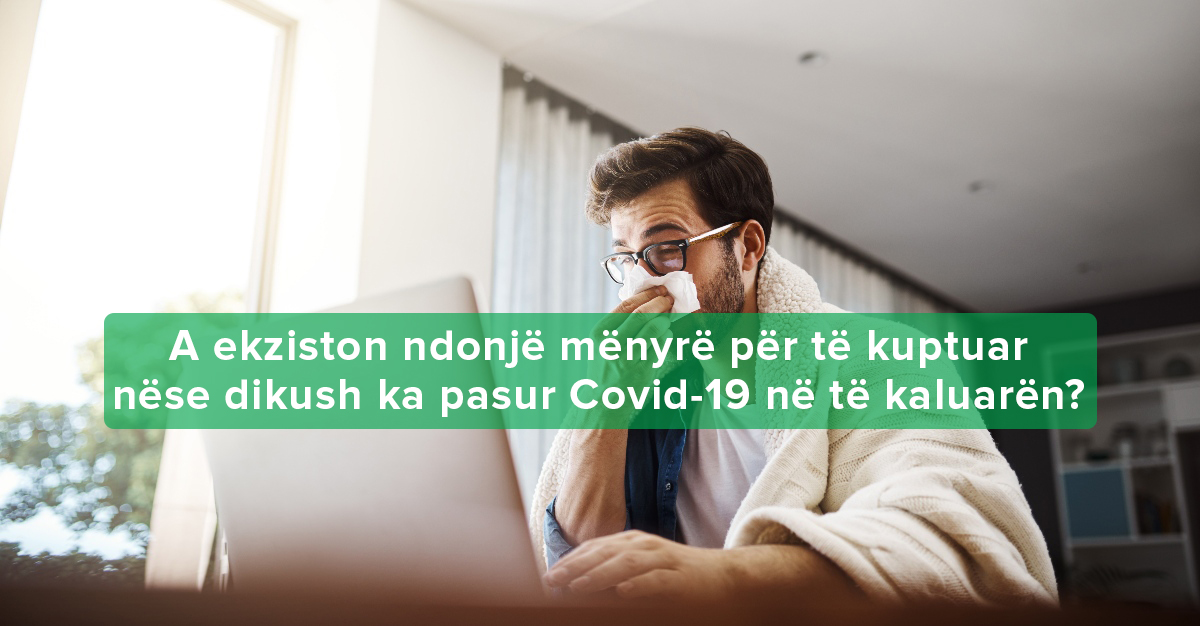 a kam pasur tashme koronavirusin